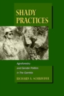 Shady Practices : Agroforestry and Gender Politics in The Gambia - eBook