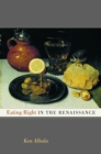 Eating Right in the Renaissance - eBook