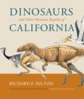 Dinosaurs and Other Mesozoic Reptiles of California - eBook