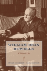 William Dean Howells : A Writer's Life - eBook