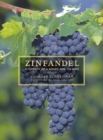Zinfandel : A History of a Grape and Its Wine - eBook