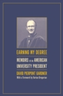 Earning My Degree : Memoirs of an American University President - eBook