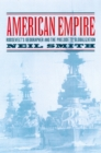 American Empire : Roosevelt's Geographer and the Prelude to Globalization - eBook