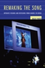 Remaking the Song : Operatic Visions and Revisions from Handel to Berio - eBook