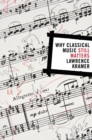 Why Classical Music Still Matters - eBook