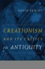Creationism and Its Critics in Antiquity - eBook