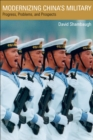 Modernizing China's Military : Progress, Problems, and Prospects - eBook