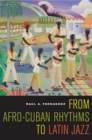 From Afro-Cuban Rhythms to Latin Jazz - eBook