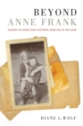 Beyond Anne Frank : Hidden Children and Postwar Families in Holland - eBook