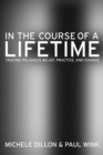 In the Course of a Lifetime : Tracing Religious Belief, Practice, and Change - eBook