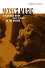 Monk's Music : Thelonious Monk and Jazz History in the Making - eBook