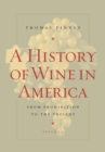 A History of Wine in America, Volume 2 : From Prohibition to the Present - eBook
