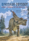 Dinosaur Odyssey : Fossil Threads in the Web of Life - eBook