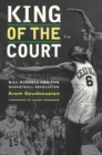 King of the Court : Bill Russell and the Basketball Revolution - eBook