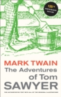 The Adventures of Tom Sawyer, 135th Anniversary Edition - eBook