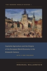 The Modern World-System I : Capitalist Agriculture and the Origins of the European World-Economy in the Sixteenth Century - eBook