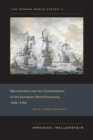 The Modern World-System II : Mercantilism and the Consolidation of the European World-Economy, 1600-1750 - eBook