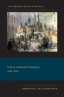The Modern World-System IV : Centrist Liberalism Triumphant, 1789-1914 - eBook