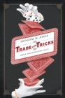 Trade of the Tricks : Inside the Magician's Craft - eBook