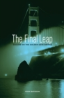 The Final Leap : Suicide on the Golden Gate Bridge - eBook