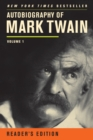 Autobiography of Mark Twain : Volume 1, Reader's Edition - eBook