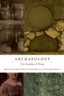 Archaeology : The Discipline of Things - eBook