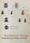 Evolution's Wedge : Competition and the Origins of Diversity - eBook