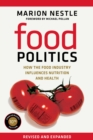 Food Politics : How the Food Industry Influences Nutrition and Health - eBook