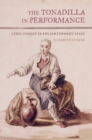 The Tonadilla in Performance : Lyric Comedy in Enlightenment Spain - eBook