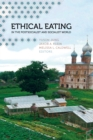 Ethical Eating in the Postsocialist and Socialist World - eBook