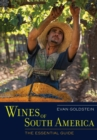Wines of South America : The Essential Guide - eBook