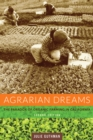 Agrarian Dreams : The Paradox of Organic Farming in California - eBook