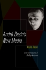 Andre Bazin's New Media - eBook