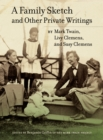 A Family Sketch and Other Private Writings - eBook