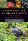 Biodiversity in a Changing Climate : Linking Science and Management in Conservation - eBook