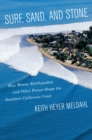 Surf, Sand, and Stone : How Waves, Earthquakes, and Other Forces Shape the Southern California Coast - eBook