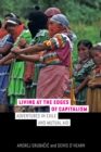 Living at the Edges of Capitalism : Adventures in Exile and Mutual Aid - eBook