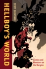 Hellboy's World : Comics and Monsters on the Margins - eBook