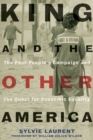 King and the Other America : The Poor People's Campaign and the Quest for Economic Equality - eBook