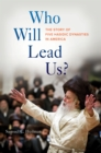 Who Will Lead Us? : The Story of Five Hasidic Dynasties in America - eBook