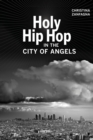 Holy Hip Hop in the City of Angels - eBook