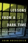 Lessons from a Dark Time and Other Essays - eBook