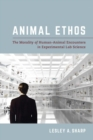 Animal Ethos : The Morality of Human-Animal Encounters in Experimental Lab Science - eBook