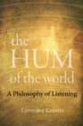 The Hum of the World : A Philosophy of Listening - eBook