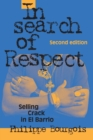In Search of Respect : Selling Crack in El Barrio - Book