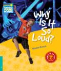 Why Is It So Loud? Level 5 Factbook - Book