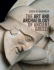 The Art and Archaeology of Ancient Greece - Book