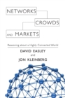 Networks, Crowds, and Markets : Reasoning about a Highly Connected World - Book