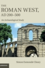 The Roman West, AD 200-500 : An Archaeological Study - Book