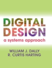 Digital Design : A Systems Approach - Book